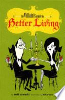 The Villain s Guide to Better Living