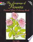 The Language of Flowers Stained Glass Coloring Book