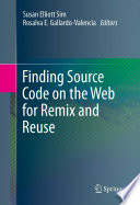 Finding Source Code On The Web For Remix And Reuse : has become increasingly common among professional software...