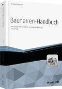 Bauherren-Handbuch. Vom Baugrubenaushub bis zur Schlüsselübergabe - mit Arbeitshilfen online