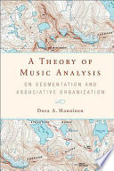 A Theory of Music Analysis