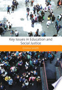 Key Issues In Education And Social Justice book