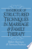Handbook Of Structured Techniques In Marriage And Family Therapy