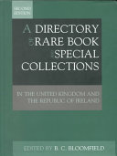 A Directory of Rare Book and Special Collections in the United Kingdom and the Republic of Ireland