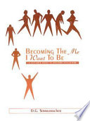 Becoming the Me I Want to Be