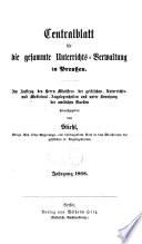 Zentralblatt für die gesamte Unterrichts-Verwaltung in Preussen