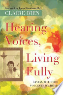 Hearing Voices  Living Fully