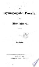 Die synagogale Poesie des Mittelallezs