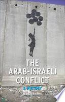 The Arab Israeli Conflict