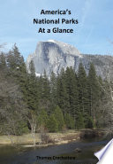 America s National Parks At a Glance