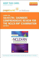 Saunders Comprehensive Review for the NCLEX RN  Examination Pageburst Plus Evolve Access Code  Retail Access Cards