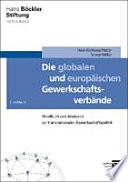 Die globalen und europäischen Gewerkschaftsverbände