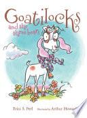 Goatilocks and the Three Bears