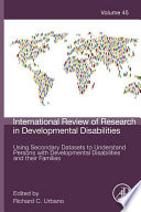 Using Secondary Datasets To Understand Persons With Developmental Disabilities And Their Families book