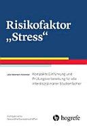 """Risikofaktor """"Stress"""" (Kompaktreihe Gesundheitswissenschaften)"""