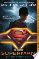 Superman  Dawnbreaker Book PDF