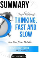 Daniel Kahneman s Thinking  Fast and Slow Summary
