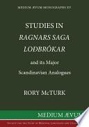 Studies in Ragnars Saga Lo  br  okar and Its Major Scandinavian Analogues