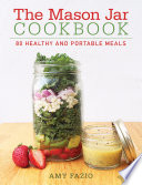 The Mason Jar Cookbook