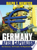 Ebook Germany after Capitalism Epub Ralph T. Niemeyer Apps Read Mobile