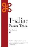 India  Future Tense Particular Interests In India This Book