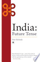India: Future Tense Particular Interests In India This Book Is Your