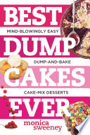 Best Dump Cakes Ever Mind Blowingly Easy Dump And Bake Cake Mix Desserts