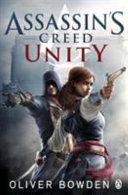 Assassin's Creed 07: Unity : the french revolution. the cobblestone streets run...
