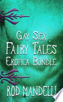 Gay Sex Fairy Tales Erotica Bundle