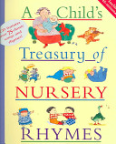 A Child's Treasury of Nursery Rhymes