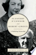 Flannery O Connor and Robert Giroux