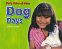 Dog Days Care Of Dogs Their Origins And Place