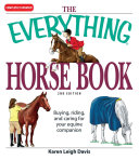 The Everything Horse Book