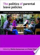 The Politics of Parental Leave Policies