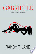 Gabrielle  An Erotic Thriller