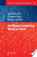 Intelligent Computing Based on Chaos