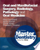 Master Dentistry Volume 1  Oral and Maxillofacial Surgery  Radiology  Pathology and Oral Medicine 3