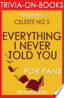 Everything I Never Told You  A Novel by Celeste Ng  Trivia On Books