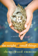 The Weight of Small Things Book