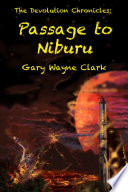 The Devolution Chronicles  Passage to Niburu