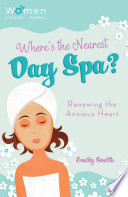 Where s the Nearest Day Spa