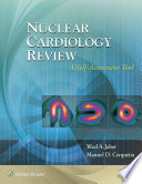 Nuclear Cardiology Review  A Self Assessment Tool