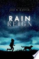 Rain reign / Ann M. Martin.
