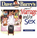 Dave Barry s Guide to Marriage and or Sex