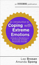 An Introduction To Coping With Extreme Emotions : people being diagnosed with borderline personality...