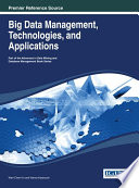 Big Data Management, Technologies, And Applications : the innovative methods for data capture,...