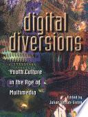 Digital Diversions