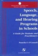 Speech Language And Hearing Programs In Schools