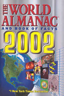 World Almanac and Book of Facts 2002