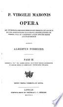 Aeneidos l. VII - XII, Carmina minora quae vulgo Virgilio adscribuntur et indicem rerum in commentario expositarum continens